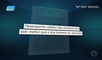 Tela da reportagem realizada pela TV Record no FGV Social - Desempenho relativo das mulheres tem sido melhor do que o dos homens da recessão