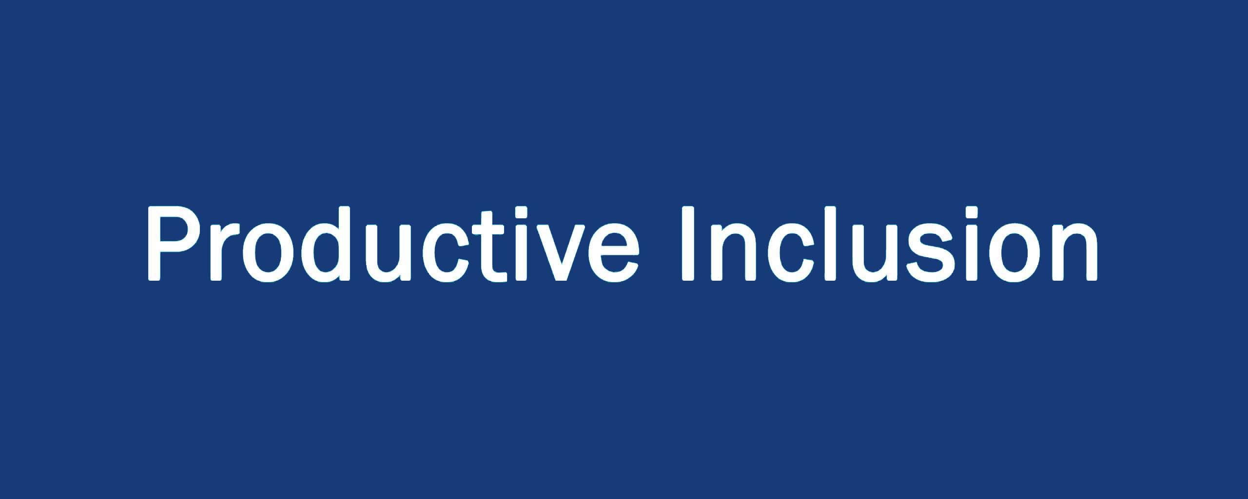 Productive Inclusion